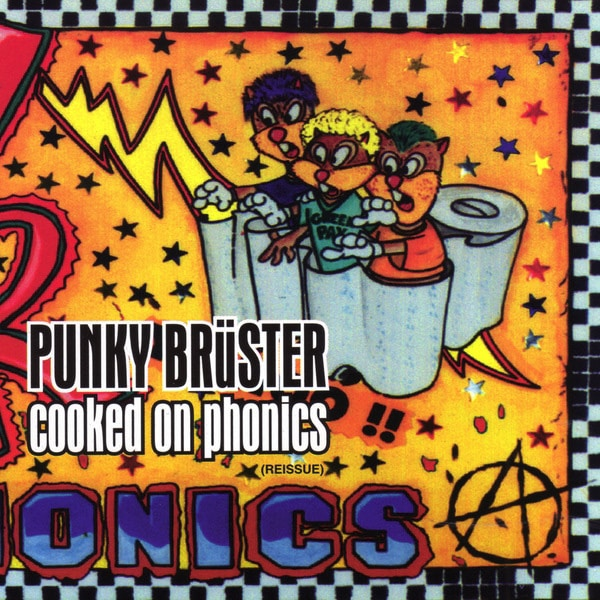 Punky Brüster - Cooked on Phonics<br><small>March 1996</small>